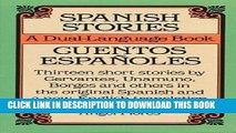 [PDF] Spanish Stories / Cuentos Españoles (A Dual-Language Book) (English and Spanish Edition)