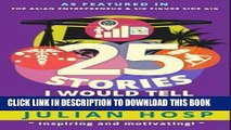 [PDF] 25 Stories I would tell my Younger Self: An inspirational and motivational blueprint on how