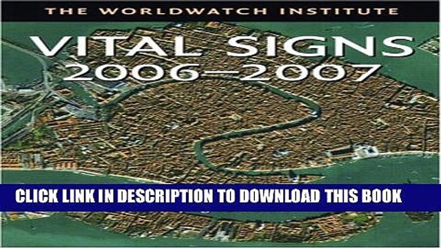 [PDF] Vital Signs 2006-2007: The Trends That Are Shaping Our Future (Vital Signs) Popular Collection
