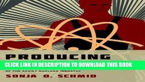 New Book Producing Power: The Pre-Chernobyl History of the Soviet Nuclear Industry (Inside