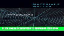 [Read PDF] Materials Matter: Toward a Sustainable Materials Policy (Urban and Industrial