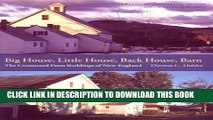 [PDF] Big House, Little House, Back House, Barn: The Connected Farm Buildings of New England
