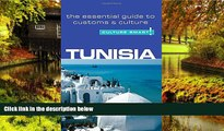 Big Deals  Tunisia - Culture Smart!: The Essential Guide to Customs   Culture  Full Read Best Seller