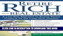 [PDF] Retire Rich from Real Estate: A Low-Risk Approach to Buying Rental Property for the
