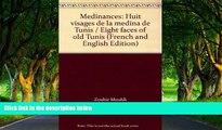 Must Have PDF  Medinances: Huit visages de la medina de Tunis / Eight faces of old Tunis (French