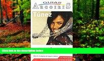 Big Deals  Tunez/ Tunisia Travel Guide: Guia de Viaje Practica (Guias Arcoiris) (Spanish Edition)