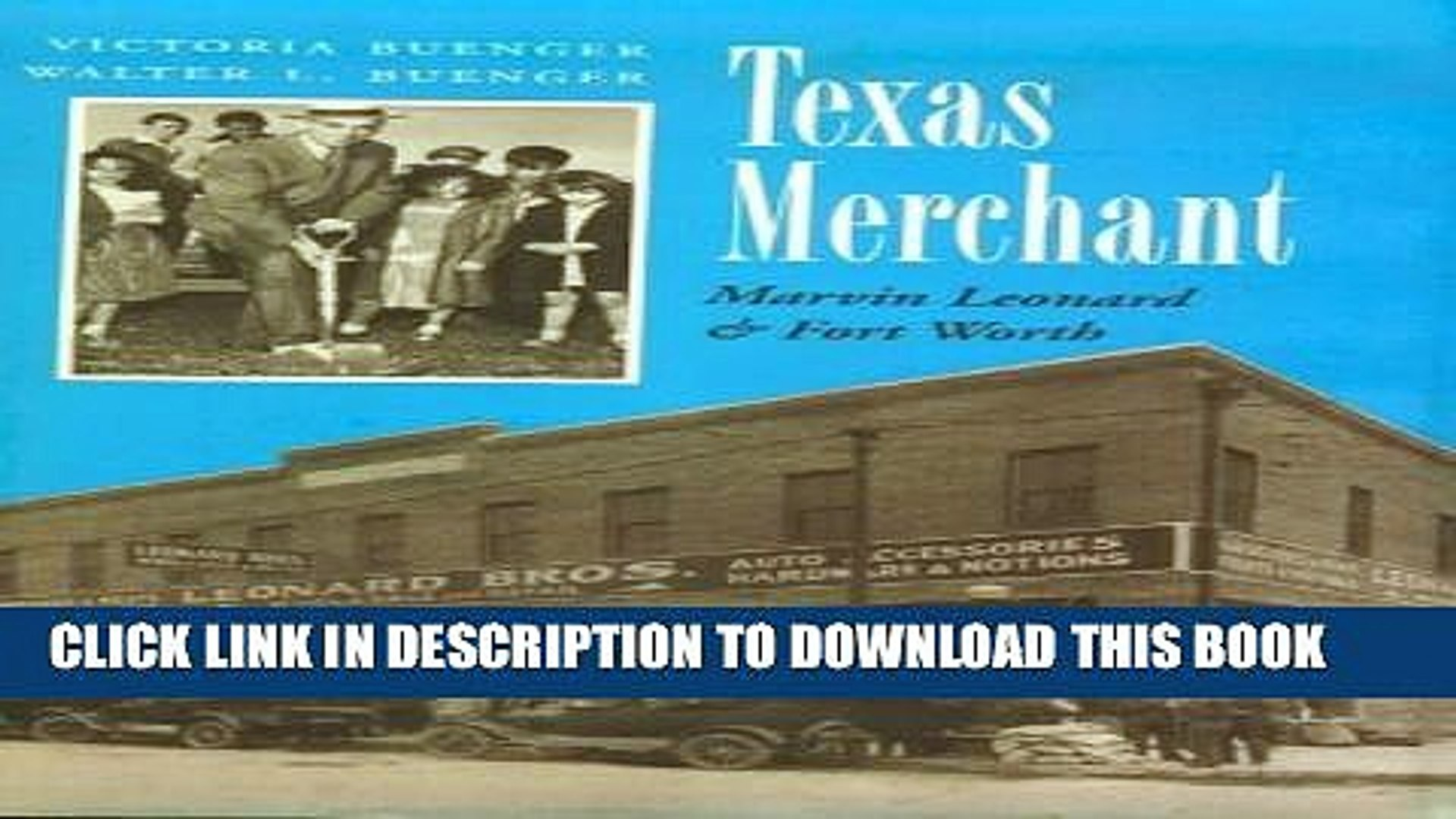 Collection Book Texas Merchant: Marvin Leonard and Fort Worth (Kenneth E. Montague Series in Oil