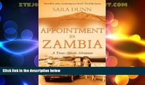 Big Deals  Appointment in Zambia: A Trans-African Adventure  Best Seller Books Most Wanted