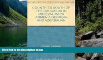 Big Deals  COUNTRIES SOUTH OF THE CAUCASUS IN MIDIEVAL MAPS ARMENIA GEORGIA AND AZERBAIJAN  Best