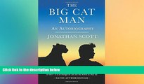 Big Deals  The Big Cat Man: An Autobiography (Bradt Travel Guides (Travel Literature))  Full Read