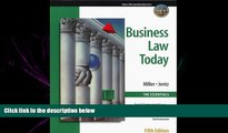 FAVORITE BOOK  Business Law Today, The Essentials: Text, Summarized Cases, Legal, Ethical,