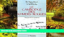 Must Have PDF  Le Cambodge des Khmers rouges: Chronique de la vie quotidienne : recit de Yi Tan