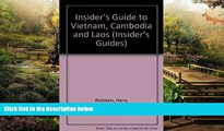 Big Deals  Insider s Guide to Vietnam, Cambodia and Laos (Insider s Guides)  Best Seller Books