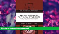 EBOOK ONLINE  Movie Therapy for Law Students (And Pre-Law, Paralegal, and Related Majors): Are