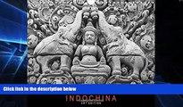 Big Deals  Indochina: Art Edition: A Photographic Journey Through Vietnam, Laos and Cambodia.