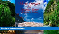Big Deals  Three Gorges of the Yangzi River: Choncqing to Wuhan (Odyssey Illustrated Guides)  Best