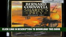 [PDF] Sharpe s Prey: Richard Sharpe   the Expedition to Denmark, 1807 (Richard Sharpe s Adventure