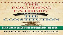[PDF] The Founding Fathers  Guide to the Constitution (Library Edition) Popular Online