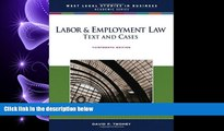 complete  Labor   Employment Law: Text and Cases