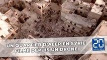 Syrie: Un quartier de la ville d'Alep, ravagé par des bombardements, filmé par un drone