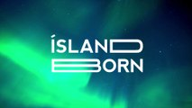 Island Born le projet d'Eiki Helgason