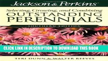 [PDF] Jackson   Perkins Outstanding Perennials Southern (Jackson   Perkins Selecting, Growing and