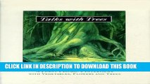 [PDF] Talks with Trees;  A Plant Psychic s Interviews with Vegetables, Flowers and Trees Popular