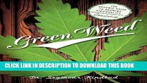 [PDF] Green Weed: The Organic Guide to Growing High Quality Cannabis Full Online