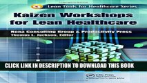 New Book Kaizen Workshops for Lean Healthcare (Lean Tools for Healthcare Series)