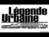 LEGENDE URBAINE-C'EST PAS UN MYTH-INEDIT