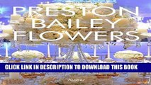 [PDF] Preston Bailey Flowers: Centerpieces, Place Setting, Ceremonies, and Parties Full Collection