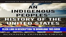 [PDF] An Indigenous Peoples  History of the United States (ReVisioning American History) Full Online