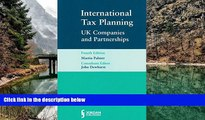 READ NOW  International Tax Planning: UK Companies and Partnerships (Fourth Edition)  Premium