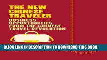 Collection Book The New Chinese Traveler: Business Opportunities from the Chinese Travel