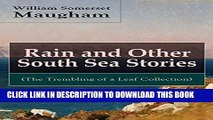 [PDF] Rain and Other South Sea Stories (The Trembling of a Leaf Collection): Short Stories by the