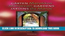 [PDF] Moroccan Gardens/Garten Marokkos/Jardins Du Maroc (Multilingual Edition) Popular Colection