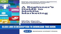 New Book A Beginner s Guide to Mobile Marketing (Digital and Social Media Marketing and