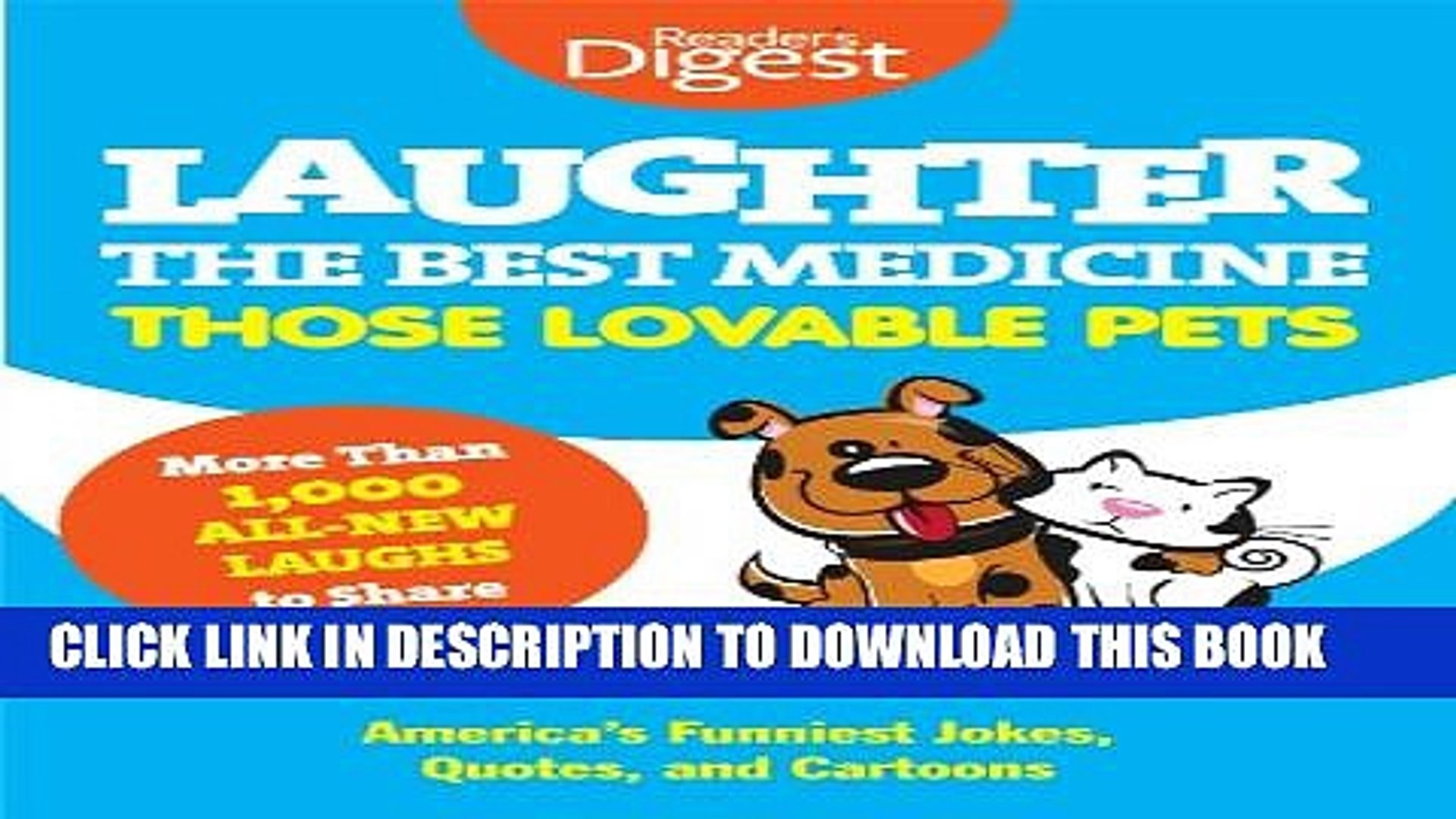 [PDF] Laughter, The Best Medicine: Those Lovable Pets: Reader s Digest Funniest Pet Jokes, Quotes,