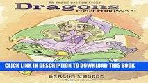[PDF] Dragons Prefer Princesses #1: Dragon s Horde (Enchanting Forest) Popular Colection