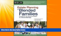 FAVORITE BOOK  Estate Planning for Blended Families: Providing for Your Spouse   Children in a