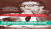 [PDF] Strange Case of the Mad Professor: A True Tale Of Endangered Species, Illegal Drugs, And