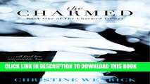 [PDF] The Charmed: Book One of the Charmed Trilogy Popular Collection