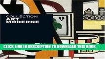 [PDF] Collection Art Moderne: La Collection du Centre Pompidou Musee National d Art Moderne