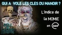 Mène l'enquête en 360 avec DROLE DE MANOIR : l'indice de la momie (video 360 - TéléTOON+)