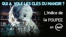 Mène l'enquête en 360 avec DROLE DE MANOIR : l'indice de la poupée  (video 360 - TéléTOON+)