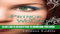 [PDF] Prince of Wolves (The Grey Wolves Series Book 1) Popular Collection