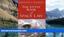Big Deals  The Little Book of Space Law (ABA Little Books Series)  Best Seller Books Best Seller