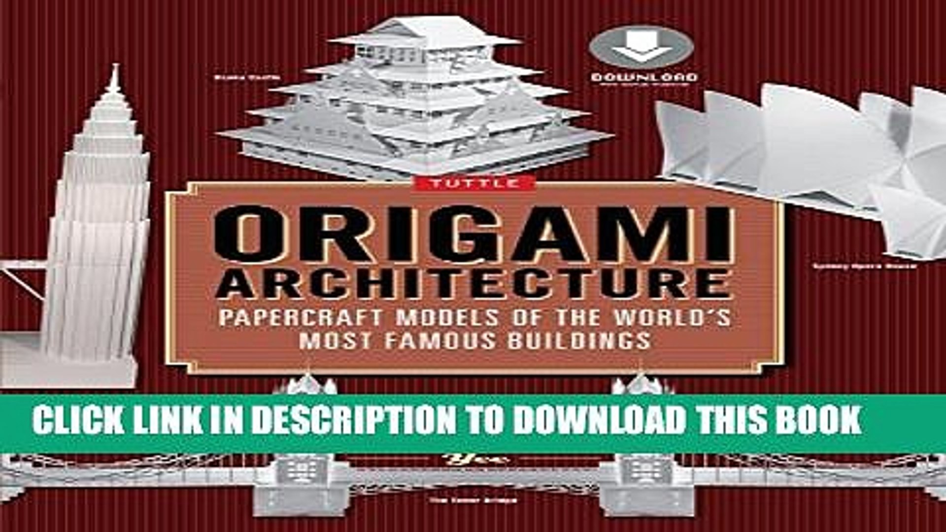 [PDF] Origami Architecture: Papercraft Models of the World s Most Famous  Buildings [Downloadable