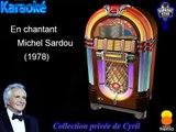 "Karaoké Michel Sardou ""En chantant"""