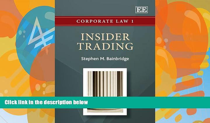 Big Deals  Insider Trading (Corporate Law Series)  Best Seller Books Best Seller